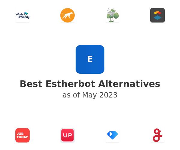 Best Estherbot Alternatives