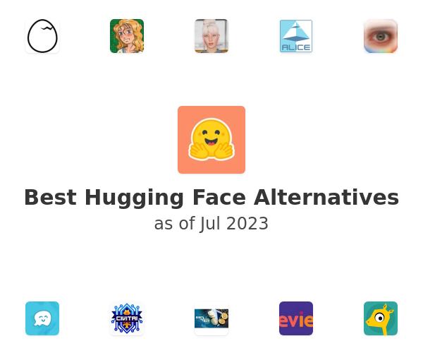 Best Hugging Face Alternatives