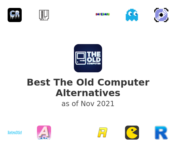 Best The Old Computer Alternatives