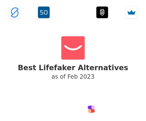 Best Lifefaker Alternatives