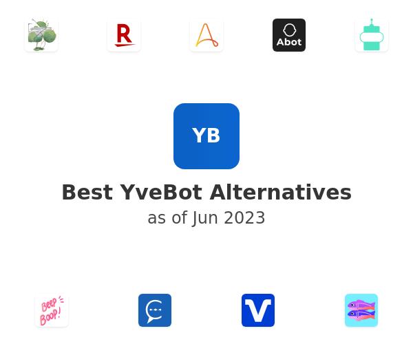 Best YveBot Alternatives