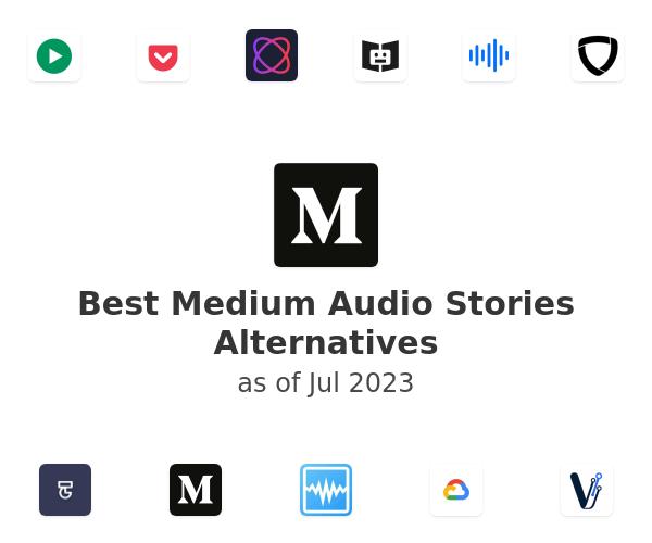 Best Medium Audio Stories Alternatives