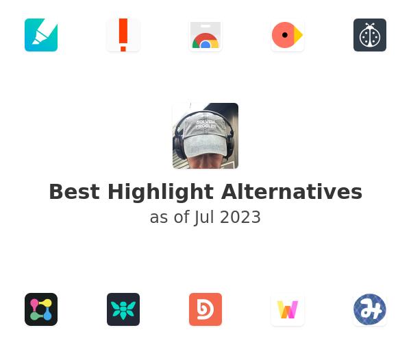 Best Highlight Alternatives