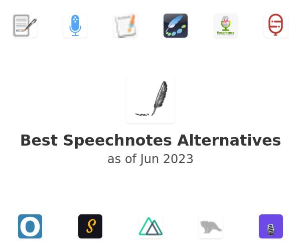 Best Speechnotes Alternatives