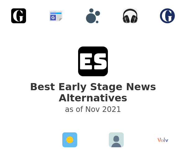 Best Early Stage News Alternatives