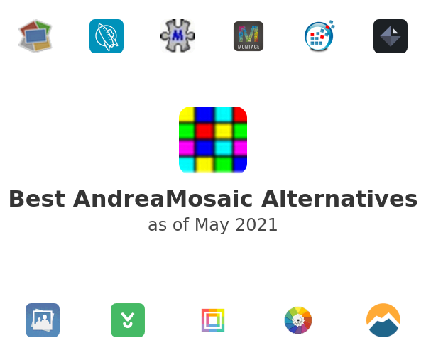Best AndreaMosaic Alternatives