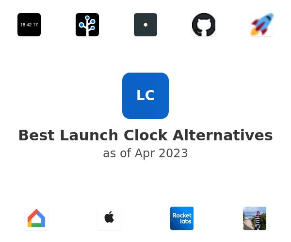 Best Launch Clock Alternatives