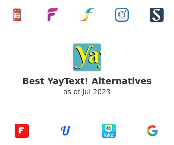 Best YayText! Alternatives