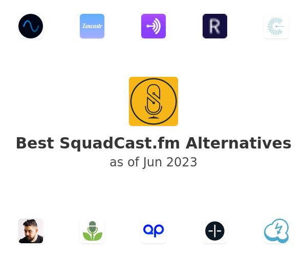 Best SquadCast.fm Alternatives