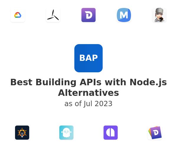 Best Building APIs with Node.js Alternatives