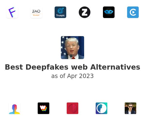 Best Deepfakes web Alternatives