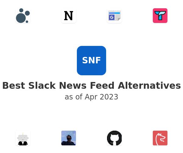 Best Slack News Feed Alternatives