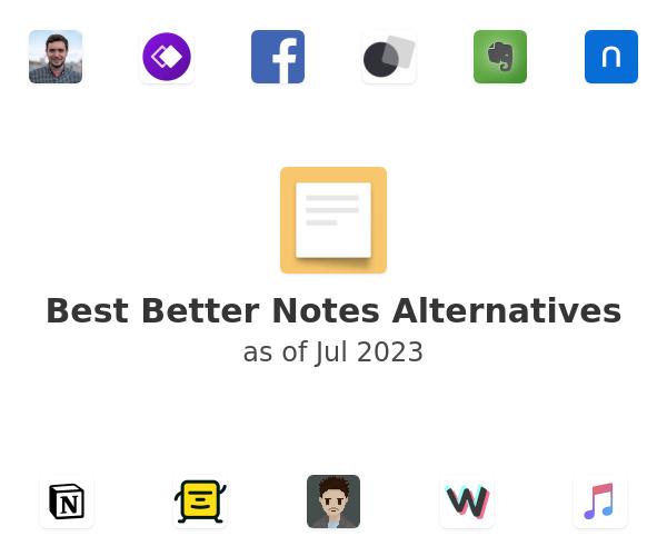 Best Better Notes Alternatives