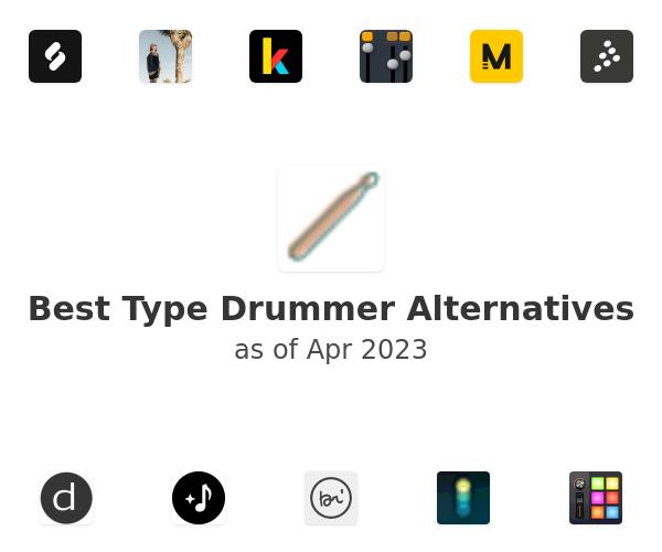 Best Type Drummer Alternatives
