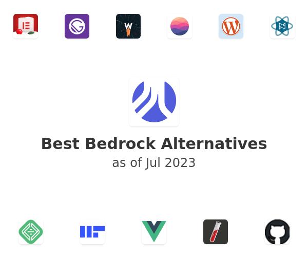 Best Bedrock Alternatives