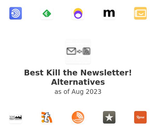 Best Kill the Newsletter! Alternatives