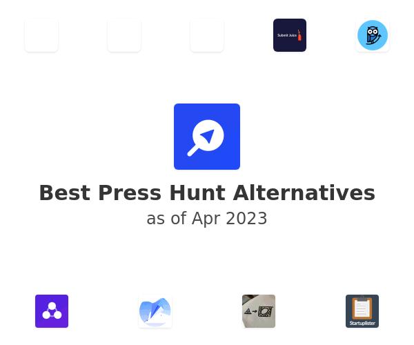 Best Press Hunt Alternatives