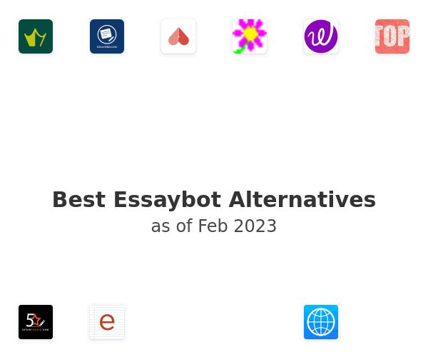 Best Essaybot Alternatives