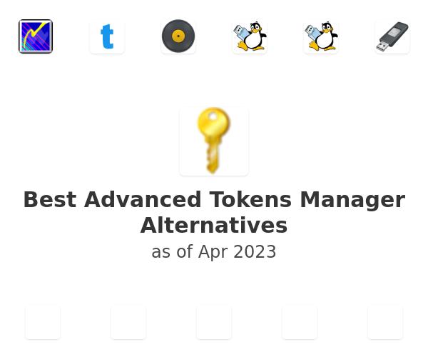 Best Advanced Tokens Manager Alternatives