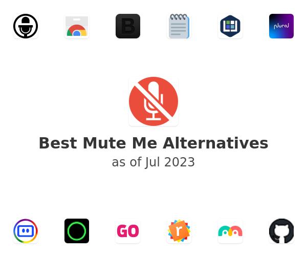 Best Mute Me Alternatives