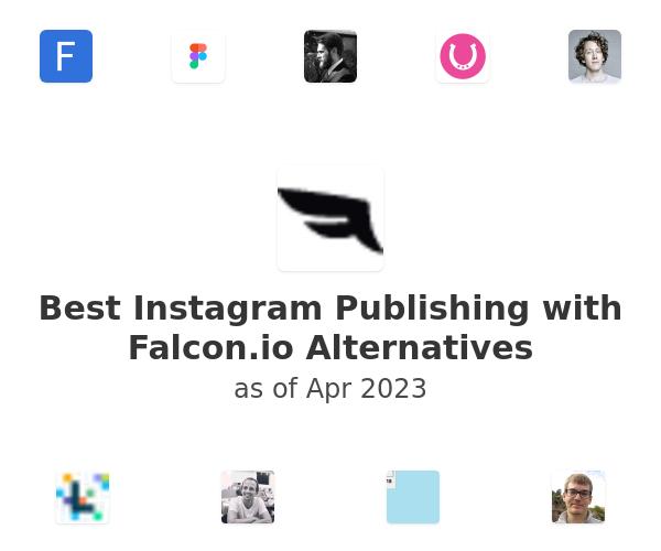 Best Instagram Publishing with Falcon.io Alternatives
