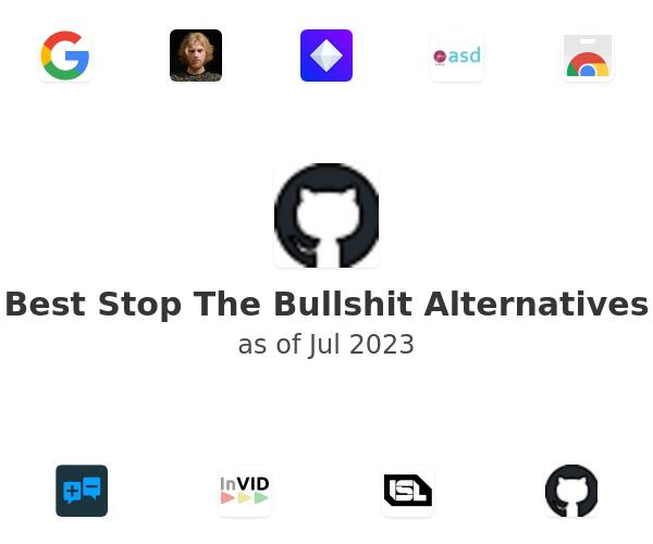 Best Stop The Bullshit Alternatives