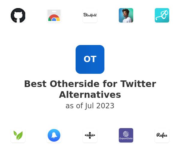 Best Otherside for Twitter Alternatives