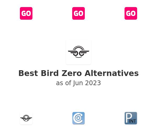 Best Bird Zero Alternatives