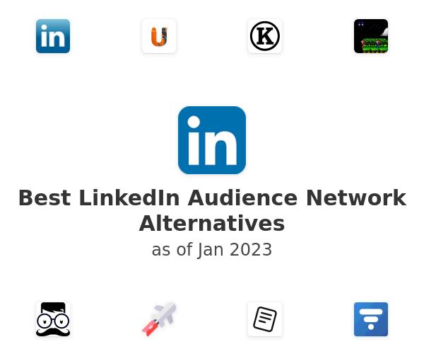 Best LinkedIn Audience Network Alternatives