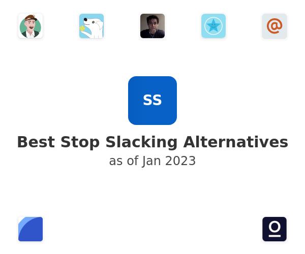 Best Stop Slacking Alternatives