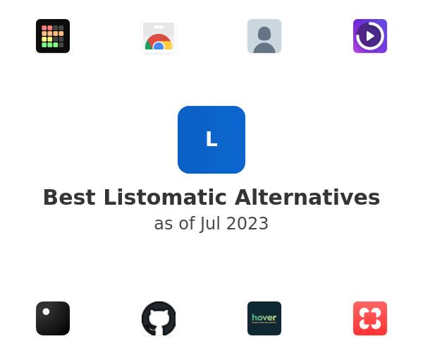 Best Listomatic Alternatives