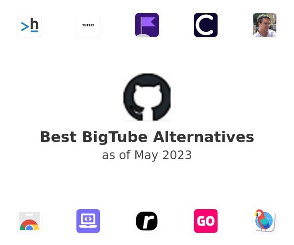 Best BigTube Alternatives
