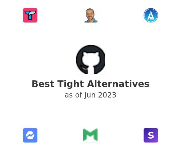 Best Tight Alternatives