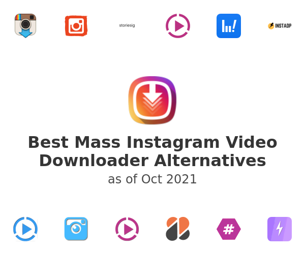 Best Mass Instagram Video Downloader Alternatives