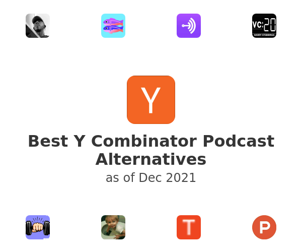 Best Y Combinator Podcast Alternatives