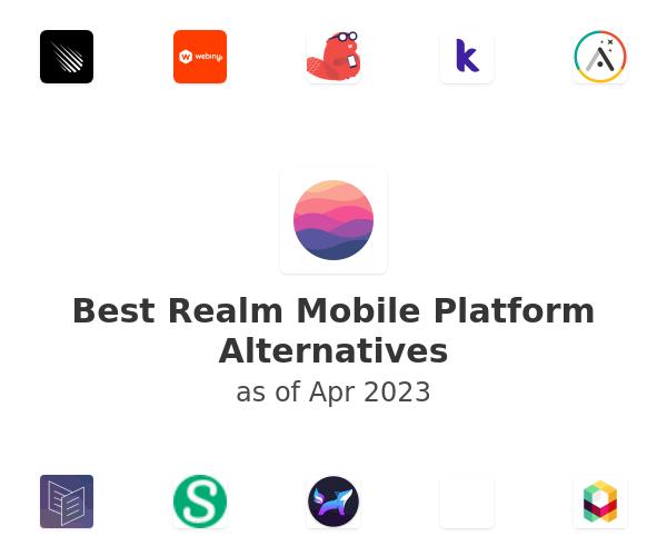 Best Realm Mobile Platform Alternatives