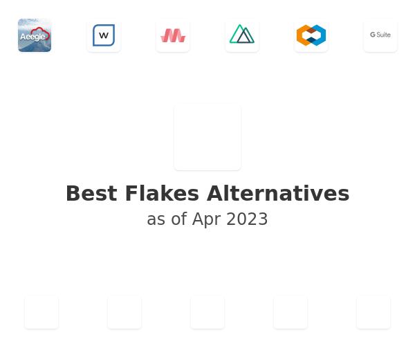 Best Flakes Alternatives