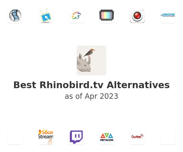 Best Rhinobird.tv Alternatives