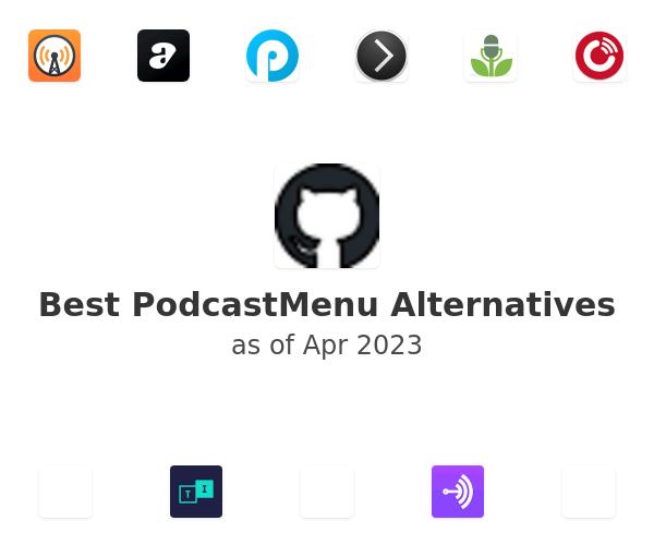 Best PodcastMenu Alternatives