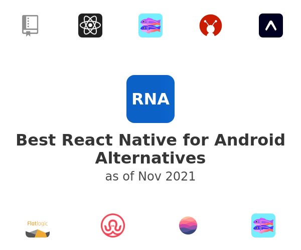 Best React Native for Android Alternatives