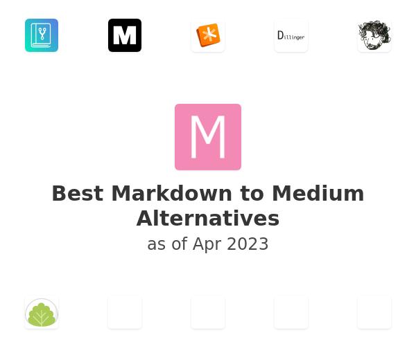 Best Markdown to Medium Alternatives
