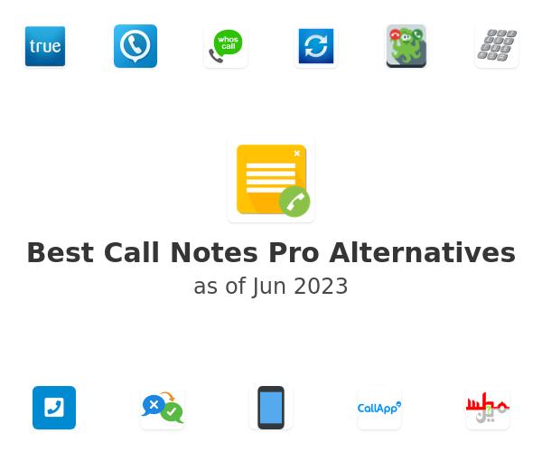 Best Call Notes Pro Alternatives