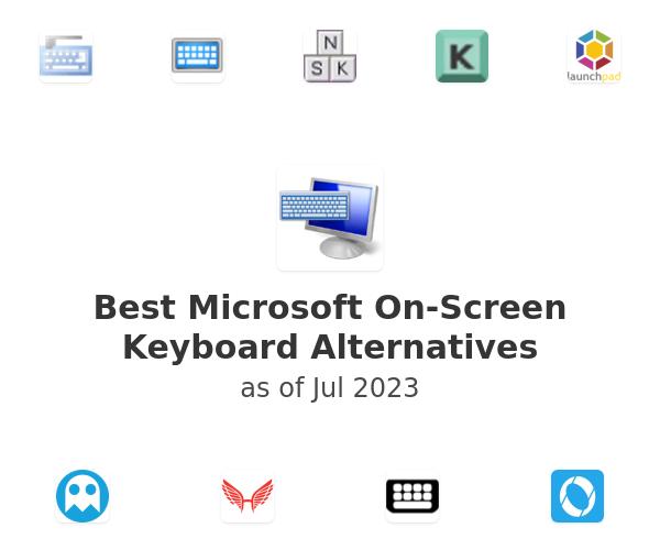 Best Microsoft On-Screen Keyboard Alternatives