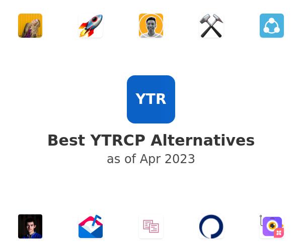 Best YTRCP Alternatives