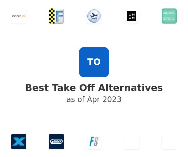 Best Take Off Alternatives