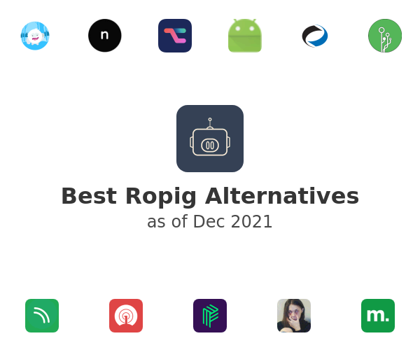 Best Ropig Alternatives