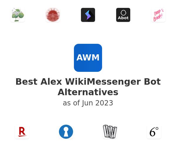 Best Alex WikiMessenger Bot Alternatives