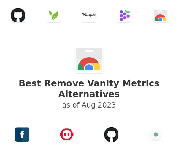 Best Remove Vanity Metrics Alternatives