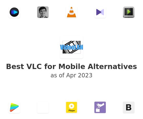 Best VLC for Mobile Alternatives