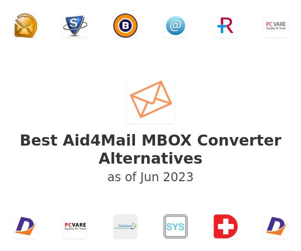 Best Aid4Mail MBOX Converter Alternatives